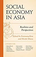 Social Economy in Asia: Realities and Perspectives