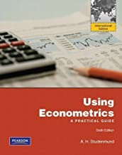Using Econometrics: A Practical Guide 6th (sixth) Edition by Studenmund, A.H. published by Pearson (2010)