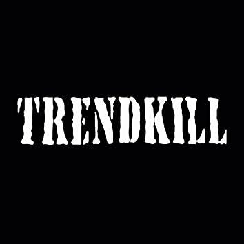 Trendkill UkOne