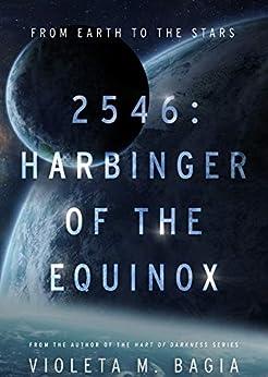 2546: Harbinger of The Equinox by [Violeta Bagia]
