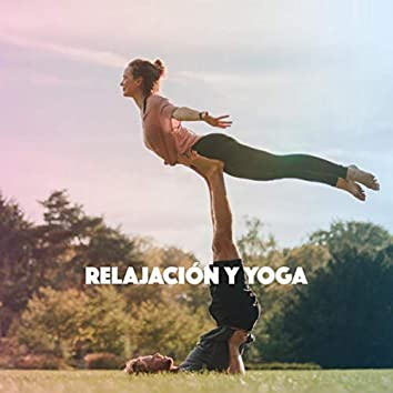 Relajación y Yoga