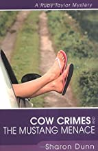 Cow Crimes and the Mustang Menace (Ruby Taylor Mystery #3)
