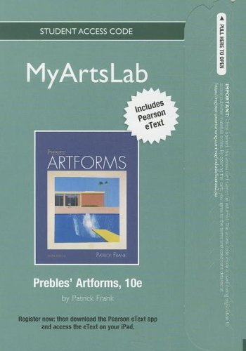 NEW MyArtsLab with Pearson eText -- Standalone Access Card -- for Prebles' Artforms (10th Edition) (MyArtsLab (Access Co