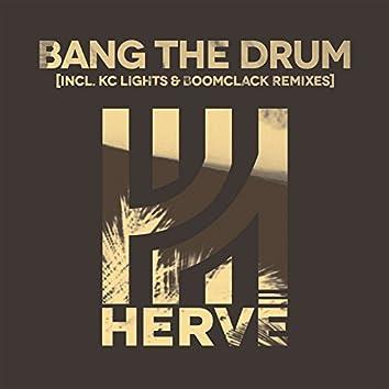 Bang the Drum (Remixes)
