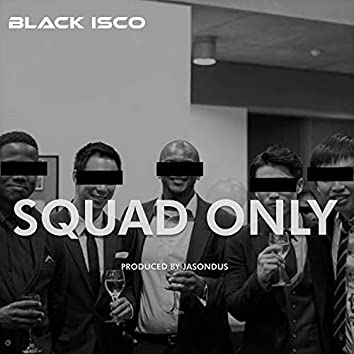 Squad Only
