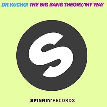 The Big Bang Theory / My Way