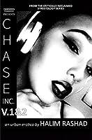 Chase Inc. V.1&2 (An Urban Erotica): Full Version