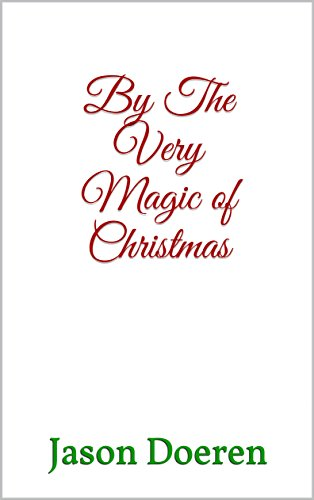 By The Very Magic of Christmas (English Edition)