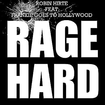 Rage Hard (Robin Hirte Remix)