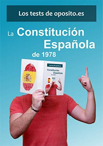 Los test de oposito.es - La Constitución Española de 1978