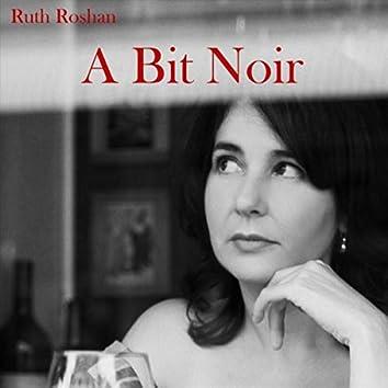 A Bit Noir (feat. Philip Rex, Joe Chindamo & Phil Carroll)