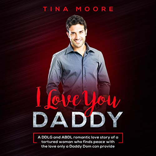 I Love You, Daddy audiobook cover art