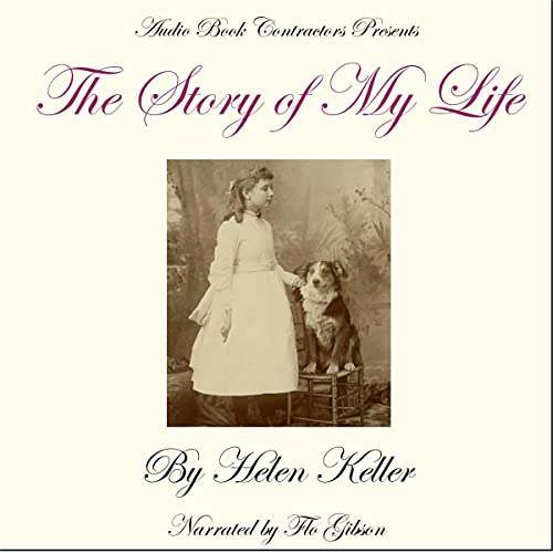 The Story of My Life Audiobook By Helen Keller cover art