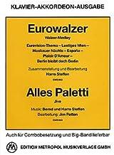 EUROWALZER + ALLES PALETTI - Arreglos para piano (acordeón) [partituras] Compositor: STEFFEN HARRO