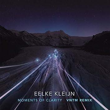 Moments Of Clarity (VNTM Remix)