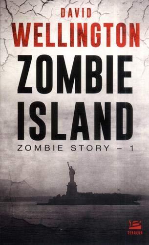 Zombie Story, T1 : Zombie Island