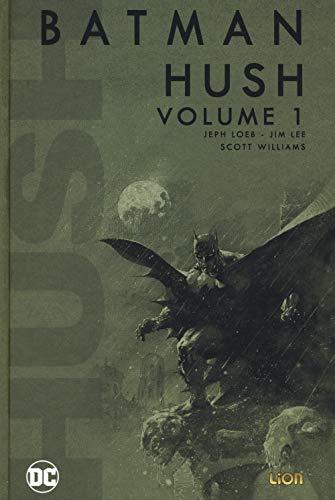 Hush. Batman (Vol. 1)