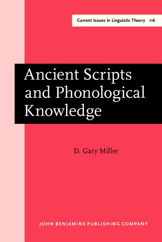 Ancient Scripts and Phonological Knowledge (Current Issues in Linguistic Theory)