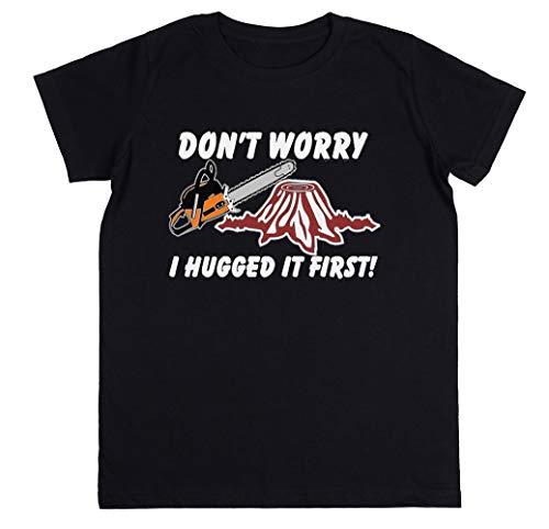 Don't Worry I Hugged It First Niños Unisexo Chicos Chicas Negro Camiseta Kids Unisex T-Shirt