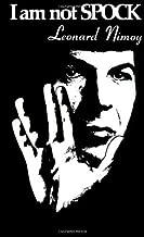 I Am Not Spock by Leonard Nimoy(September 1, 1997) Hardcover