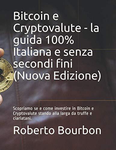 best forex trading currencies bitcoin da investire o no