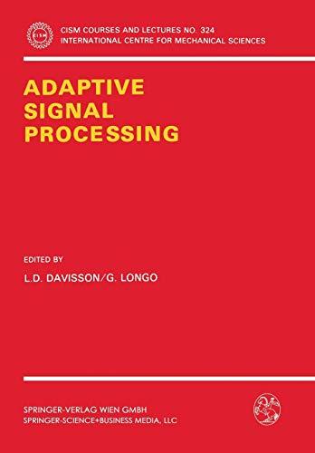 Adaptive Signal Processing: 324 (CISM International Centre for Mechanical...