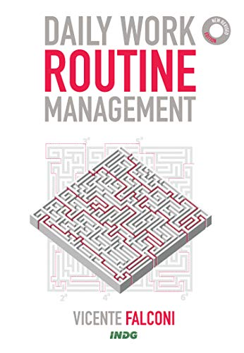 Daily work routine management (English Edition)