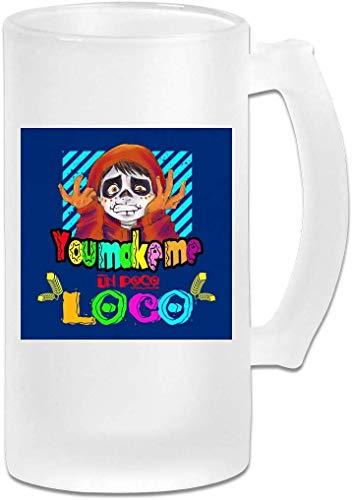 16oz Milchglas Bier Stein Mug Cup - machen Sie mich Un Poco Loco - Graphic Mug