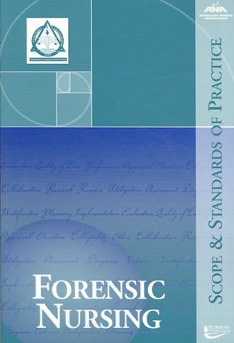 Forensic Nursing: Scope and Standards of Practice (Ana,...