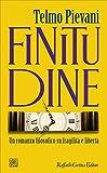 Finitudine: Un romanzo filosofico su fragilità e libertà