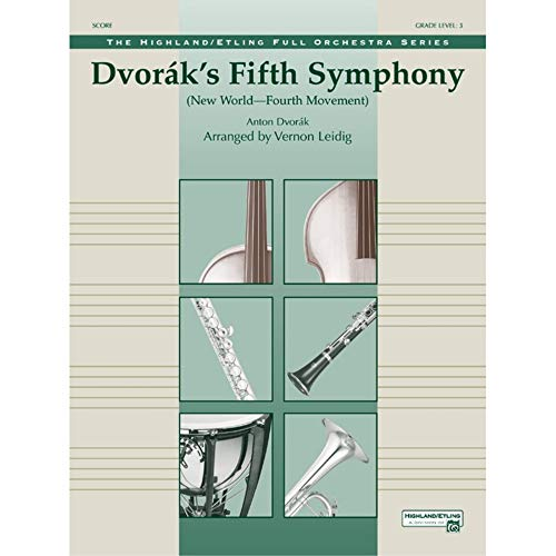 "Dvork's Fifth Symphony (""New World,"" Fourth Movement)"