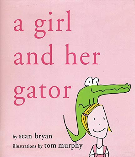 A Girl and Her Gator (English Edition)