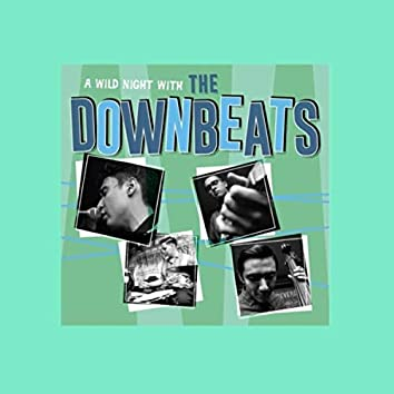 A Wild Night with the Downbeats