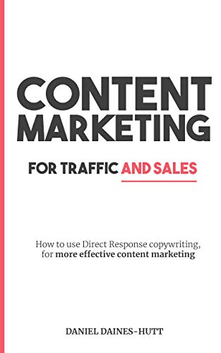 Content Marketing For Traffic And Sales: How To Use Direct Response Co