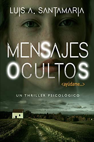 Mensajes ocultos: Un thriller psicológico | NOVELA DE MISTERIO Y SUSPENSE