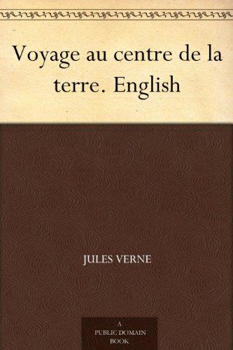 Voyage au centre de la terre. English (English Edition) PDF Books