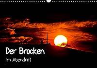 Der Brocken im Abendrot (Wandkalender 2022 DIN A3 quer): Der Brocken im Harz mit wunderschoenen Sonnenuntergaengen (Monatskalender, 14 Seiten )