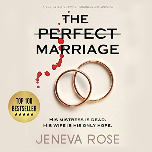 The Perfect Marriage Audiobook By Jeneva Rose cover art