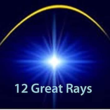 12 Great Rays