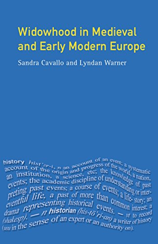 Widowhood in Medieval and Early Modern Europe (Women And Men In History) (English Edition)