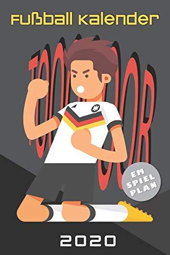 Fußball Kalender 2020: Taschenkalender bzw. Terminplaner für wahre Fußball-Fans mit EM Spielplan und Countdown - Dein praktischer Wochenplaner und ... und Schulferien (Bürobedarf, Band 2)