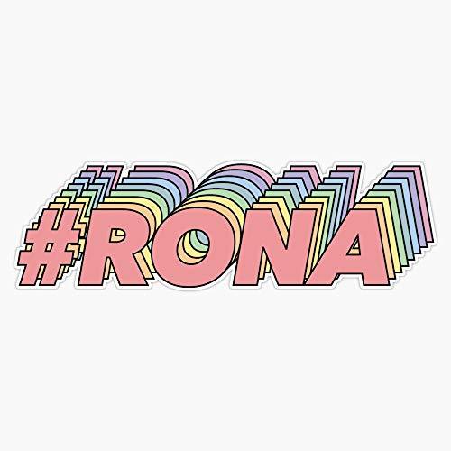 #rona Decal Vinyl Bumper Sticker 5'