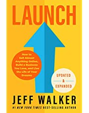 Launch (Updated & Expanded Edition): How to Sell Almost Anything Online, Build a Business You Love, and Live the Life of Your Dreams (English Edition)