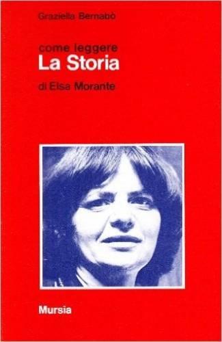 Come leggere «La storia» di Elsa Morante