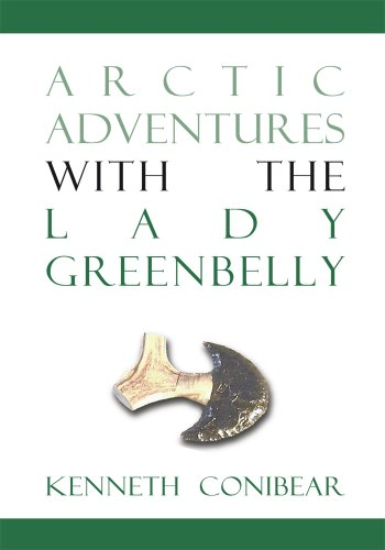 Arctic Adventures with the Lady Greenbelly (English Edition)