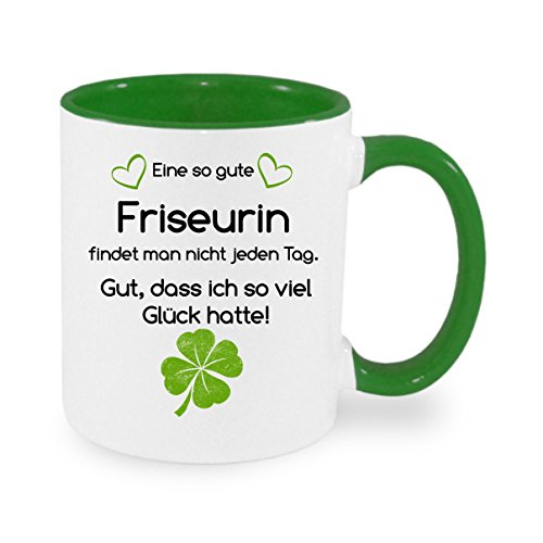 Eine so gute Friseurin findet man nicht... - Kaffeetasse mit Motiv, bedruckte Tasse mit Sprüchen oder Bildern - auch individuelle Gestaltung nach Kundenwunsch