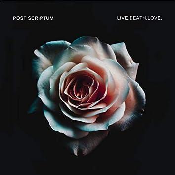 Live.Death.Love