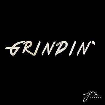 Grindin'
