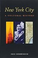 New York City: A Cultural History (Interlink Cultural Histories)
