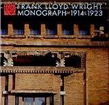 フランク・ロイド・ライト全集 (第4巻) Frank Lloyd Wright Monograph 1914-1923